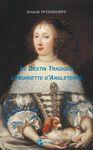 Livre numérique Le Destin tragique d'Henriette d'Angleterre