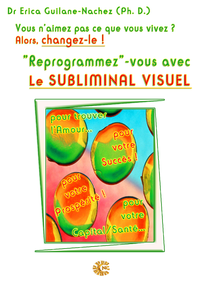 """Livre numérique """"Reprogrammez""""-vous avec le Subliminal Visuel"""