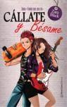 Livre numérique Cállate y bésame (Saga TQST 2)