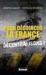 Livre numérique Pour décoincer la France, décentralisons !