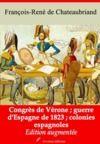 Libro electrónico Congrès de Vérone - Guerre d'Espagne de 1823 - Colonies espagnoles – suivi d'annexes