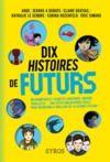 Livre numérique Dix histoires de futurs