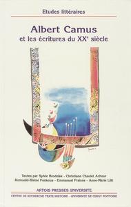 Livre numérique Albert Camus et les écritures du XXesiècle