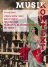Livre numérique Zwischen drei Kulturen: Musik und Nationalitätsbildung in Triest
