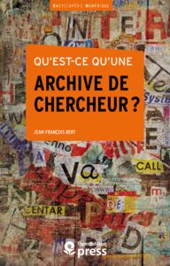 Livre numérique Qu'est-ce qu'une archive de chercheur?