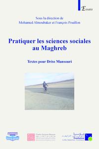 Electronic book Pratiquer les sciences sociales au Maghreb