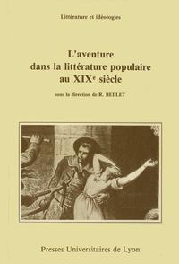 Livre numérique L'Aventure dans la littérature populaire au XIXe siècle