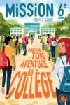 Livre numérique Mission sixième - Mène ton aventure au collège !– Livre dont vous êtes le héros jeunesse école – Dès 9 ans