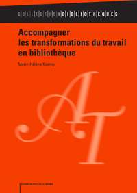Livro digital Accompagner les transformations du travail en bibliothèque