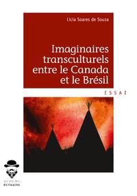 Livre numérique Imaginaires transculturels entre le Canada et le Brésil