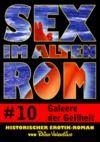 Livre numérique Sex im alten Rom 10 - Galeere der Geilheit