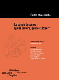 Electronic book La bande dessinée: quelle lecture, quelle culture ?