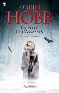 Electronic book Le Fou et l'Assassin (Tome 2) - La Fille de l'assassin