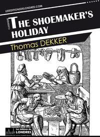 Livre numérique The shoemaker's holiday