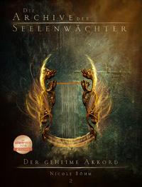 Livre numérique Die Archive der Seelenwächter 2 - Der geheime Akkord