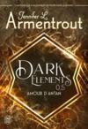 Livre numérique Dark Elements (Tome 0.5) - Amour d'antan