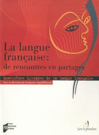 Livre numérique La langue française : de rencontres en partages