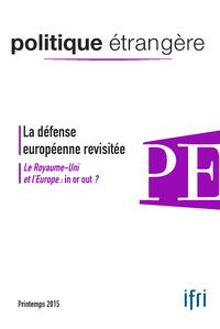Livre numérique La défense européenne revisitée / Le Royaume-Uni et l'Europe : in or out ?