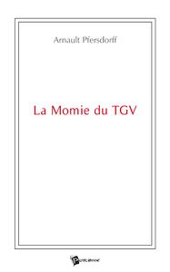 Livre numérique La Momie du TGV