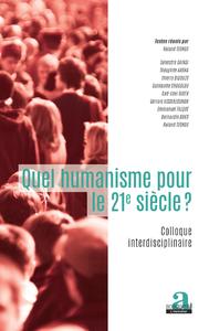 Livre numérique Quel humanisme pour le 21e siècle?