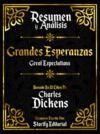 Livre numérique Resumen Y Analisis: Grandes Esperanzas (Great Expectations) - Basado En El Libro De Charles Dickens