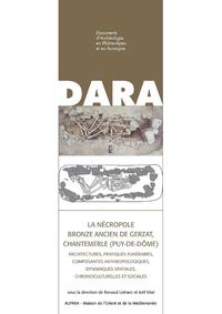 Livre numérique La nécropole Bronze ancien de Gerzat, Chantemerle (Puy-de-Dôme)