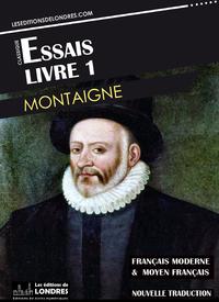 Livre numérique Essais Livre 1 (Français moderne et moyen Français comparés)