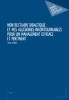 E-Book Mon bestiaire didactique et mes allégories incontournables pour un management efficace et pertinent
