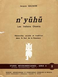 Livre numérique N'yũhũ, les Indiens Otomis