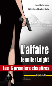 Livre numérique L'affaire Jennifer Leight - Les 6 premiers chapitres