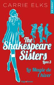 Livre numérique The Shakespeare sisters - tome 3 La magie de l'hiver -Extrait offert-