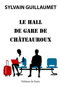 Livre numérique Le hall de gare de Châteauroux