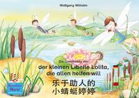 Livre numérique Die Geschichte von der kleinen Libelle Lolita, die allen helfen will. Deutsch-Chinesisch. / 乐于助人的 小蜻蜓婷婷. 德文 - 中文. le yu zhu re de xiao qing ting teng teng. Dewen - zhongwen.