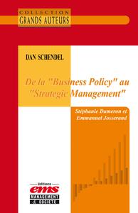 """Livre numérique Dan Schendel - De la """"Business Policy"""" au """"Strategic Management"""""""