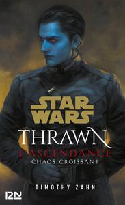 Livre numérique Star Wars : Thrawn L'Ascendance - tome 1 : Chaos croissant