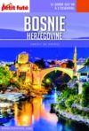 Livre numérique BOSNIE-HERZÉGOVINE 2018 Carnet Petit Futé