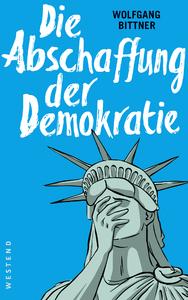 Livre numérique Die Abschaffung der Demokratie