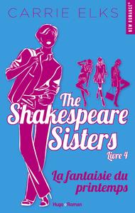 Livre numérique The Shakespeare sisters - tome 4 La fantaisie du printemps -Extrait offert-
