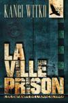 Livre numérique La Ville prison