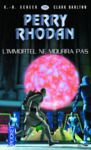Livre numérique Perry Rhodan n°326 - L'immortel ne mourra pas