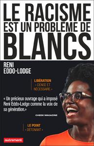 Libro electrónico Le racisme est un problème de Blancs