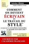 Libro electrónico Comment on devient Écrivain et Le travail du Style enseigné par les corrections manuscrites des grands écrivains
