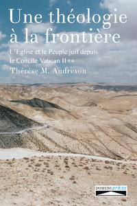 Livre numérique Une théologie à la frontière. Tome 2