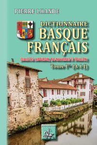 Livre numérique Dictionnaire basque-français (Tome Ier : A-IJ)