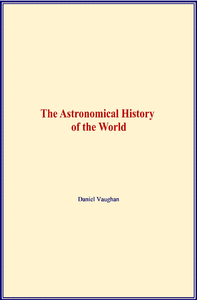 Electronic book The Astronomical History of the World