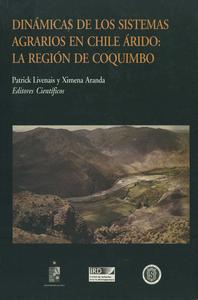 Livre numérique Dinámicas de los sistemas agrarios en Chile árido: La región de Coquimbo