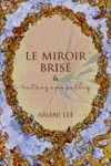 Libro electrónico Le miroir brisé