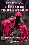 Livre numérique L'Enfer du chocolat mou