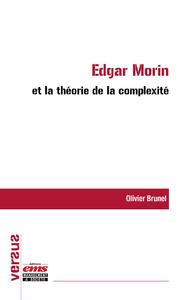 Livre numérique Edgar Morin et la théorie de la complexité