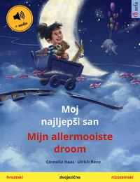 Libro electrónico Moj najljepši san – Mijn allermooiste droom (hrvatski – nizozemski)